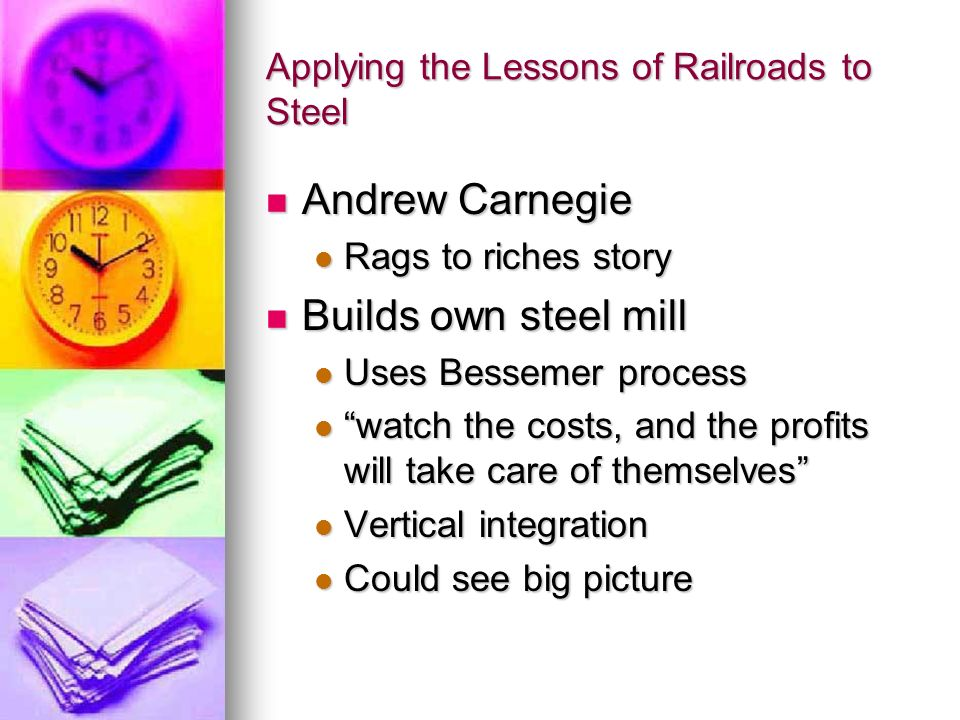 Applying the Lessons of Railroads to Steel