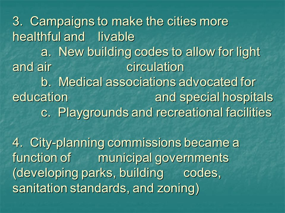 3. Campaigns to make the cities more healthful and livable