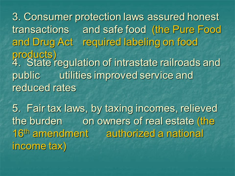 3. Consumer protection laws assured honest transactions