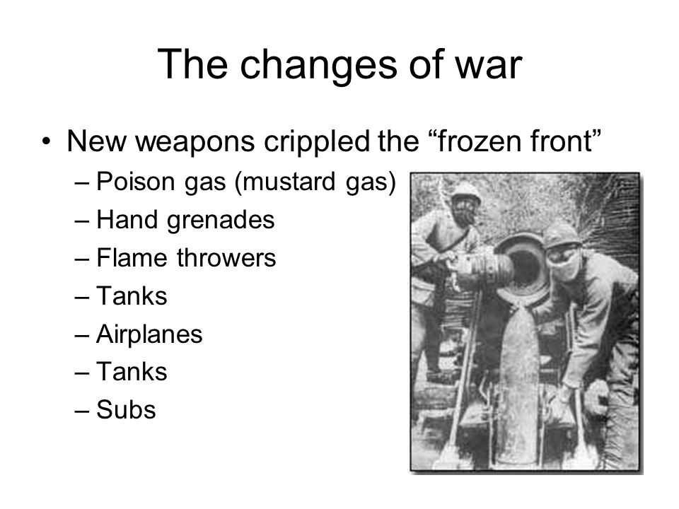 The changes of war New weapons crippled the frozen front