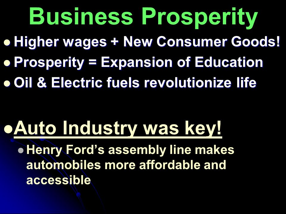 Business Prosperity Auto Industry was key!
