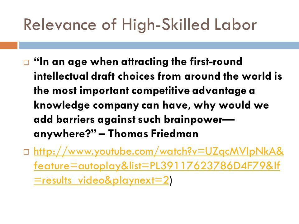 Relevance of High-Skilled Labor