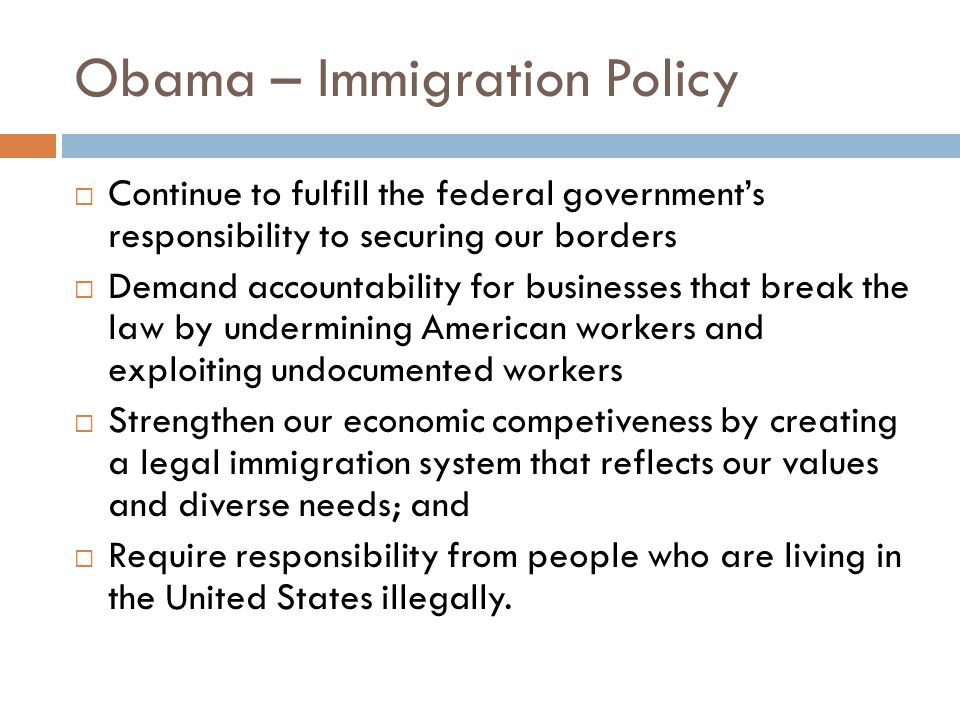 Obama – Immigration Policy