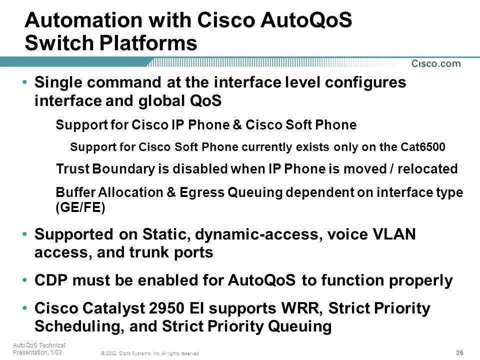 Automation with Cisco AutoQoS Switch Platforms