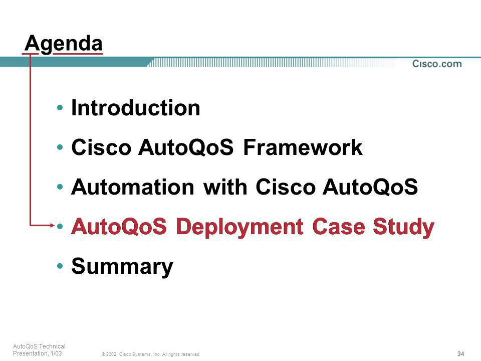 Cisco AutoQoS Framework Automation with Cisco AutoQoS