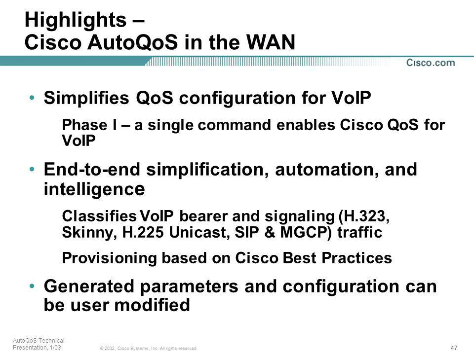 Highlights – Cisco AutoQoS in the WAN