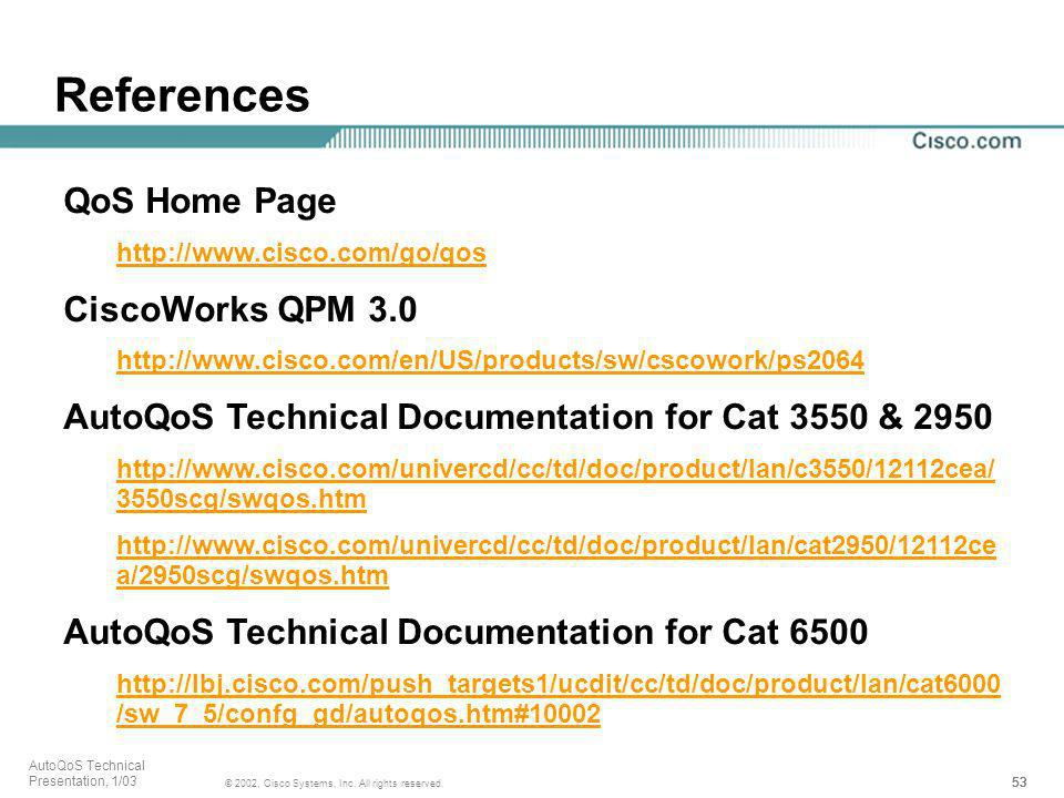 References QoS Home Page CiscoWorks QPM 3.0