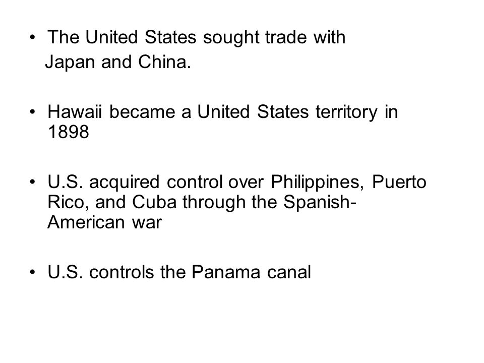 The United States sought trade with