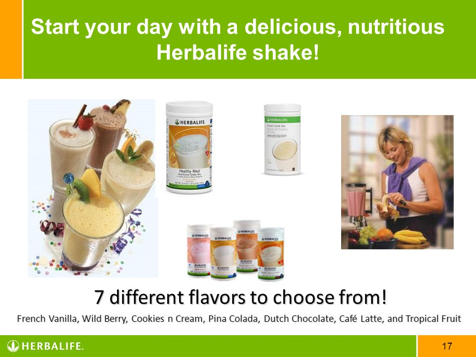 Start your day with a delicious, nutritious Herbalife shake!