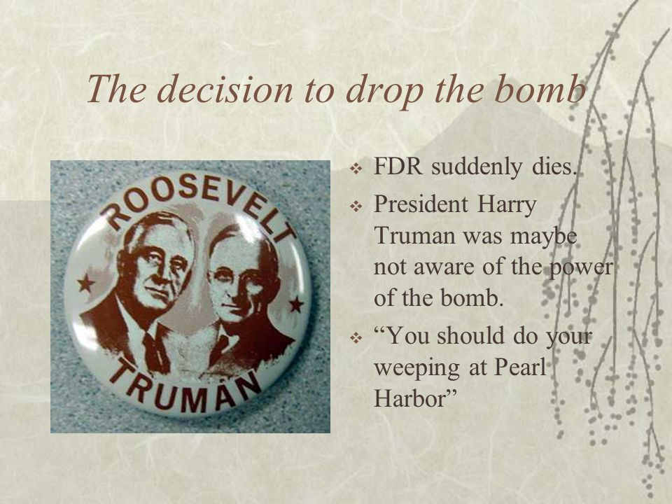 The decision to drop the bomb