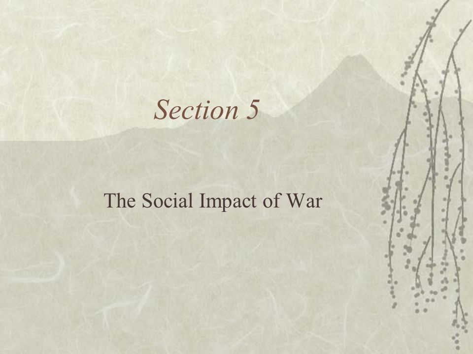 The Social Impact of War