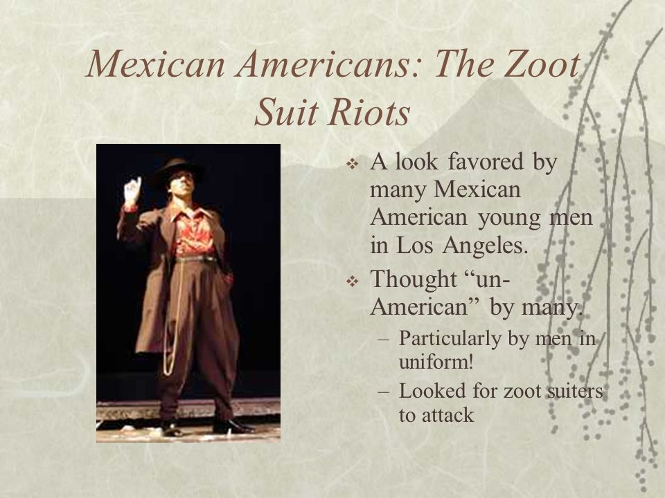 Mexican Americans: The Zoot Suit Riots