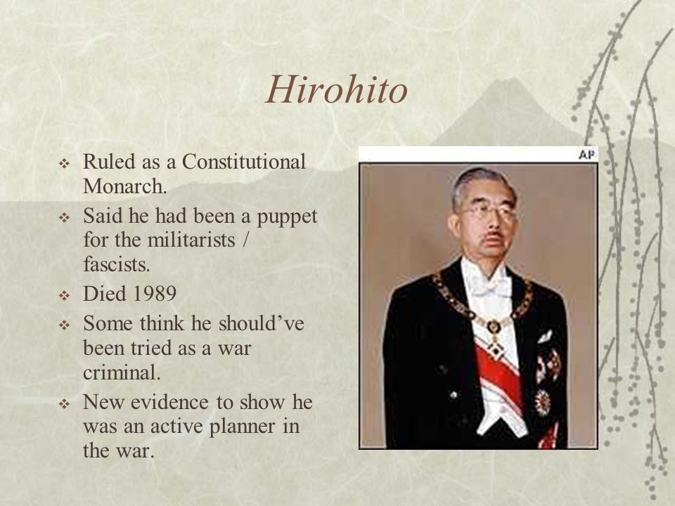Hirohito Ruled as a Constitutional Monarch.