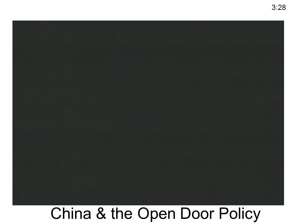 China & the Open Door Policy