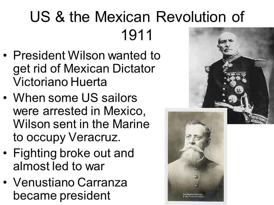 US & the Mexican Revolution of 1911