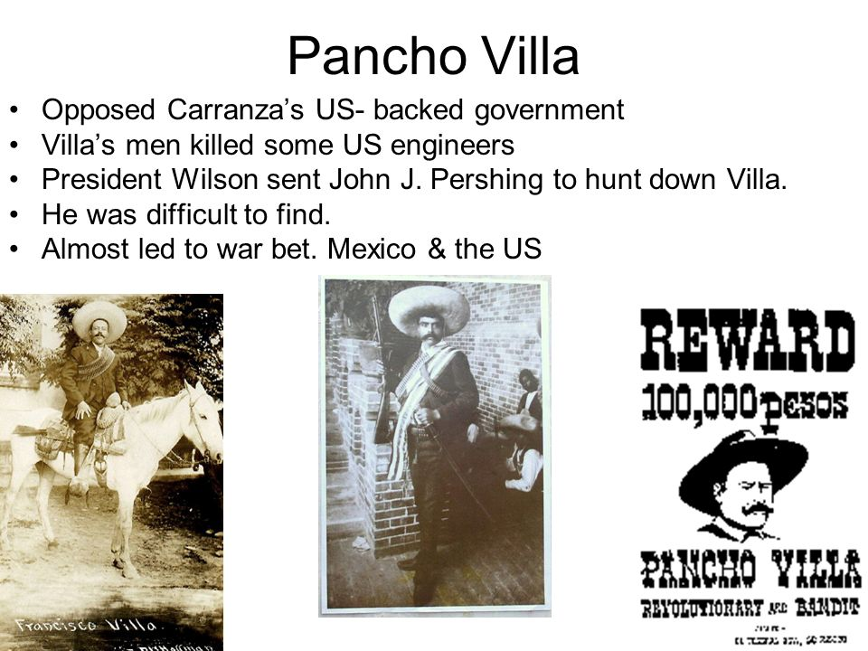 Pancho Villa Opposed Carranza's US- backed government