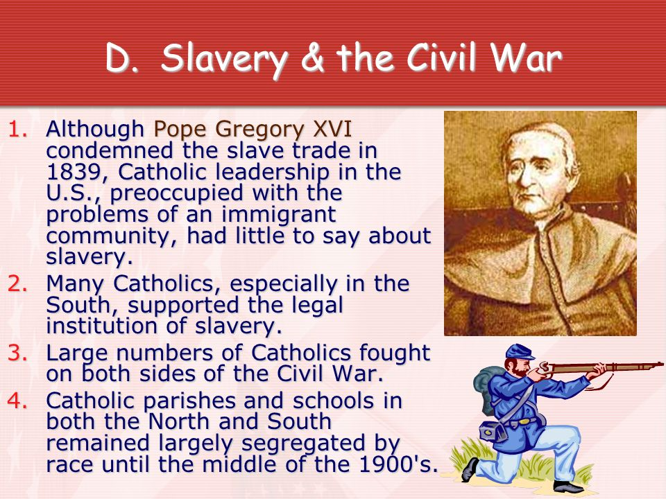 Slavery & the Civil War