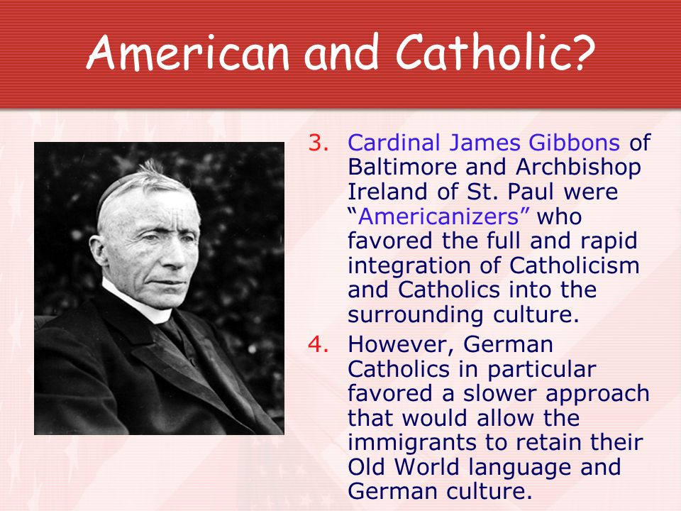 American and Catholic