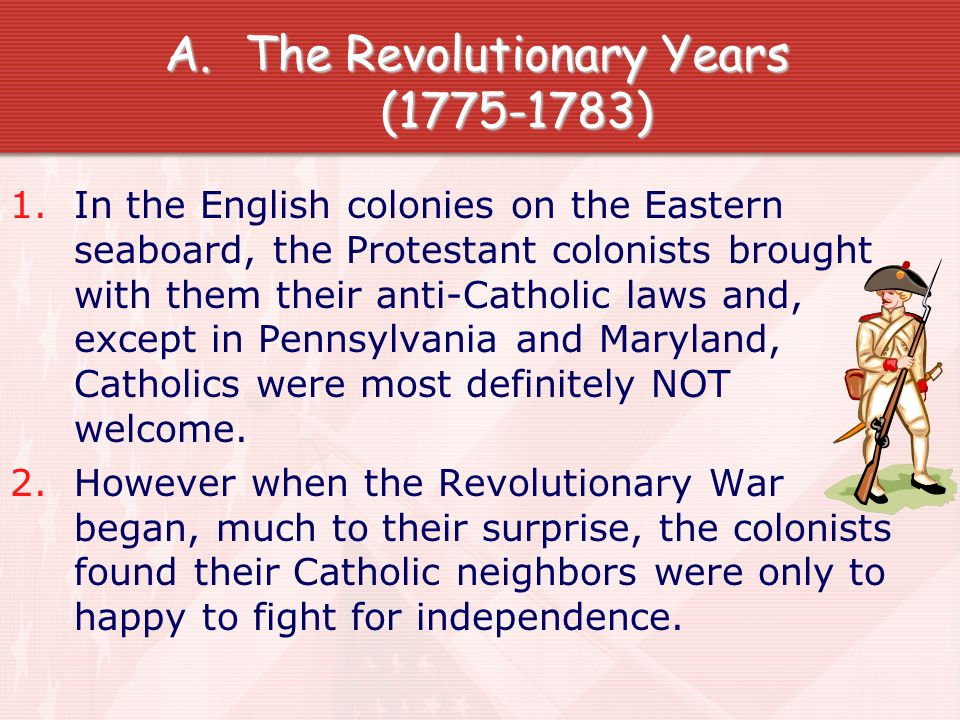 The Revolutionary Years ( )