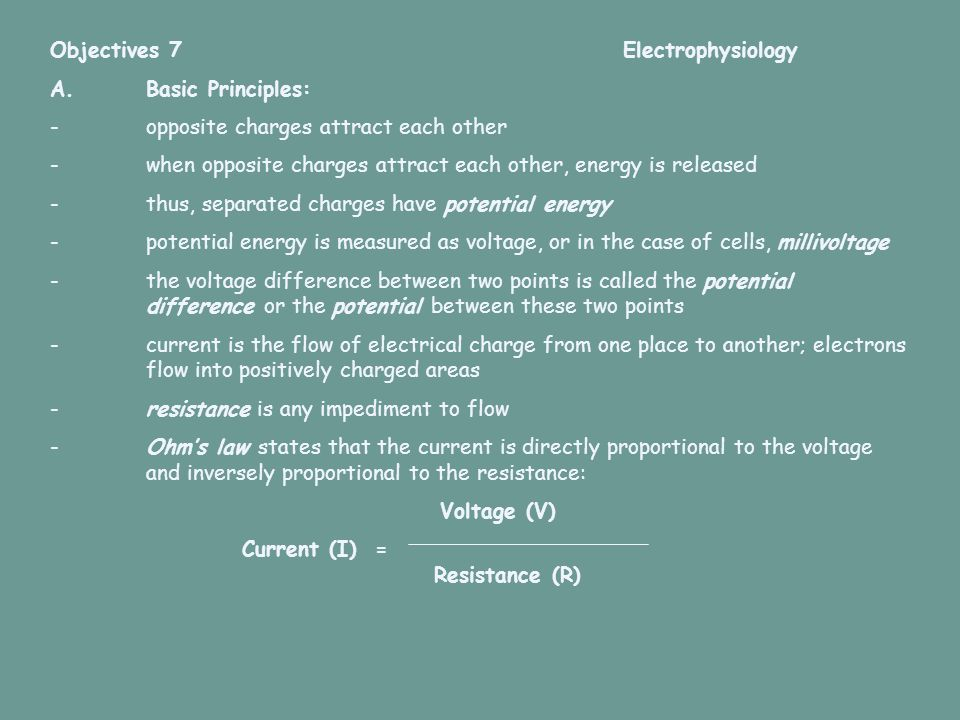 Objectives 7 Electrophysiology