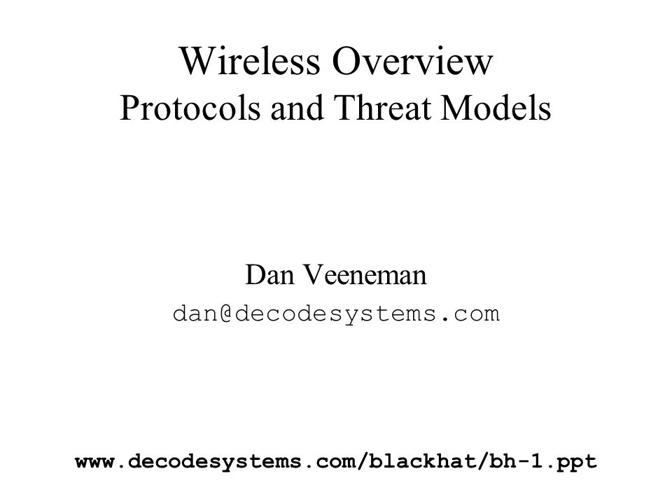 Wireless Overview Protocols and Threat Models