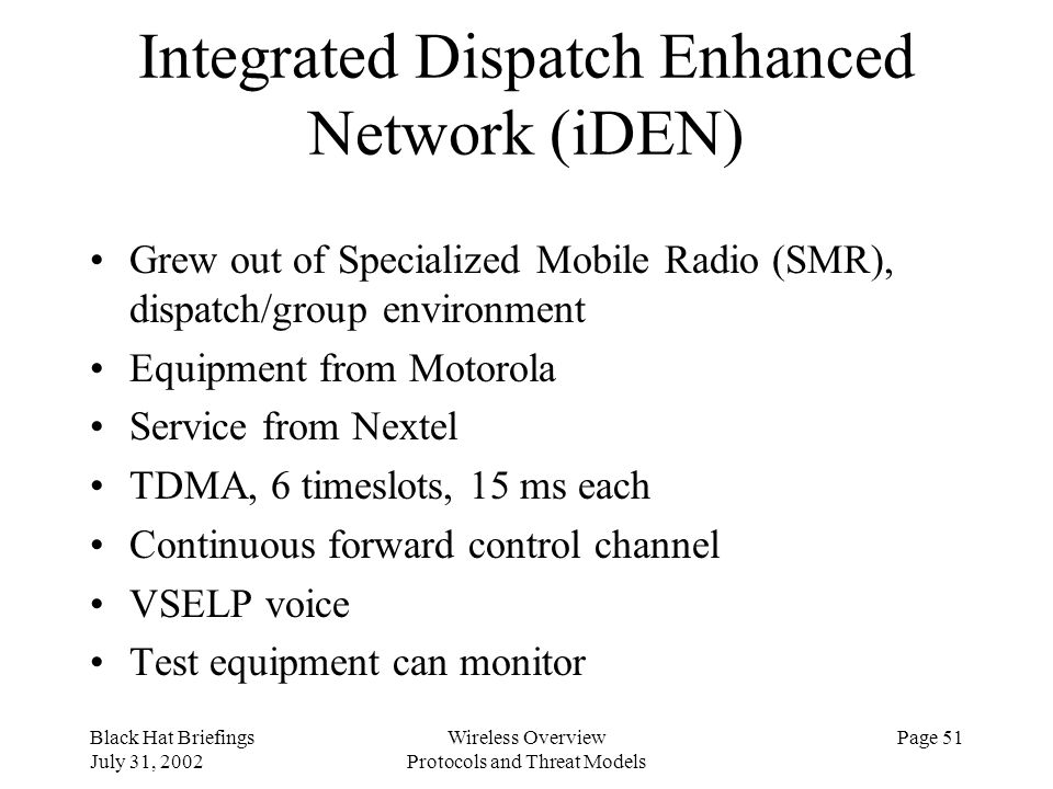 Integrated Dispatch Enhanced Network (iDEN)