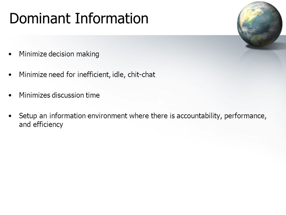 Dominant Information Minimize decision making