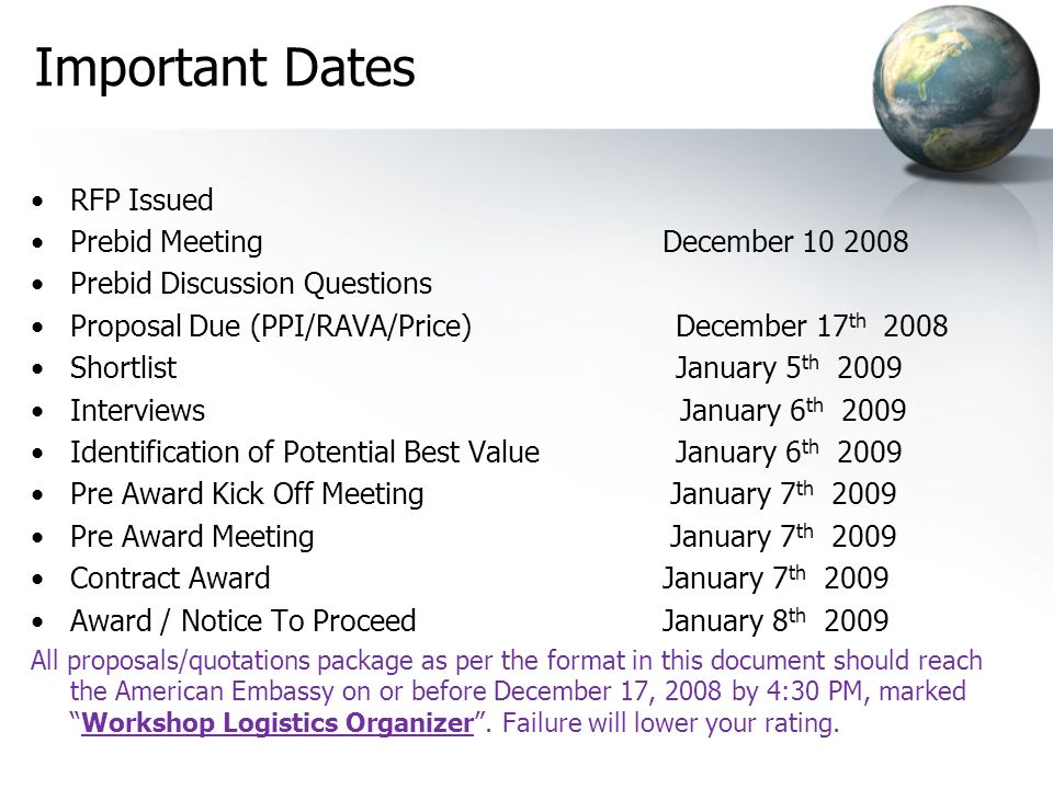 Important Dates RFP Issued Prebid Meeting December