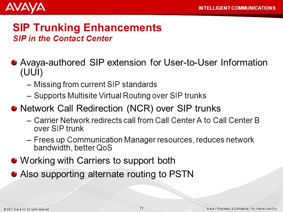 SIP Trunking Enhancements SIP in the Contact Center