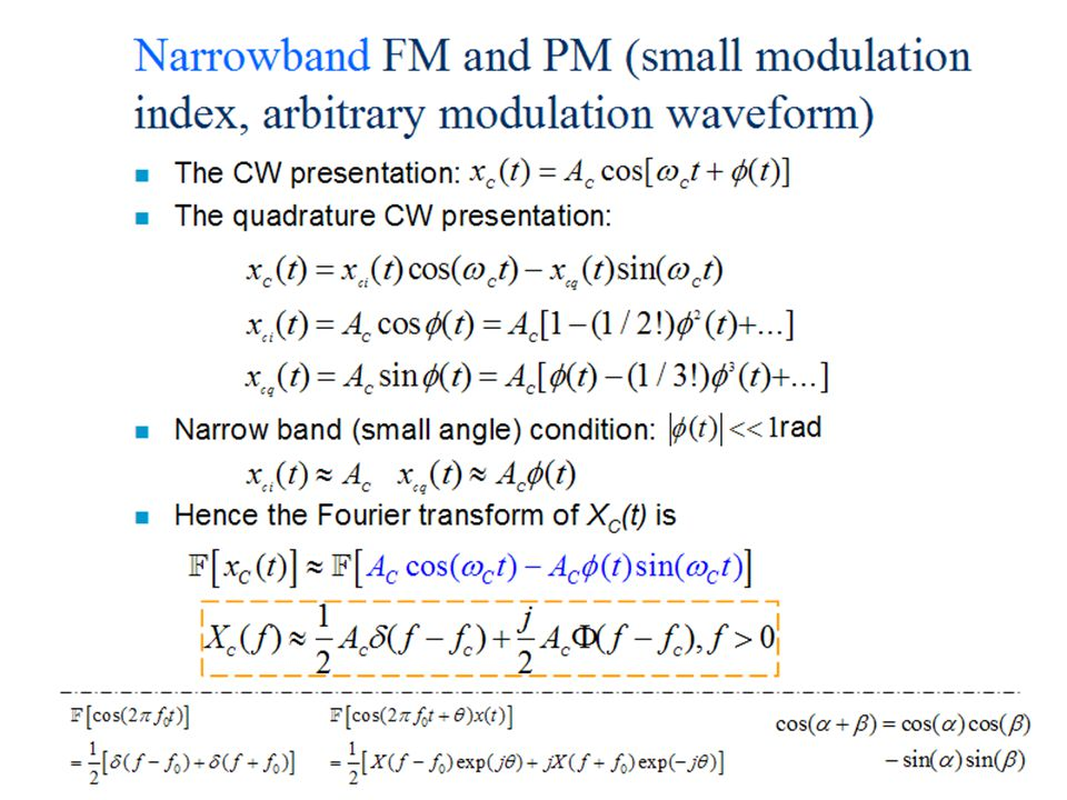 Narrowband FM and PM (small modulation index, arbitrary modulation waveform)