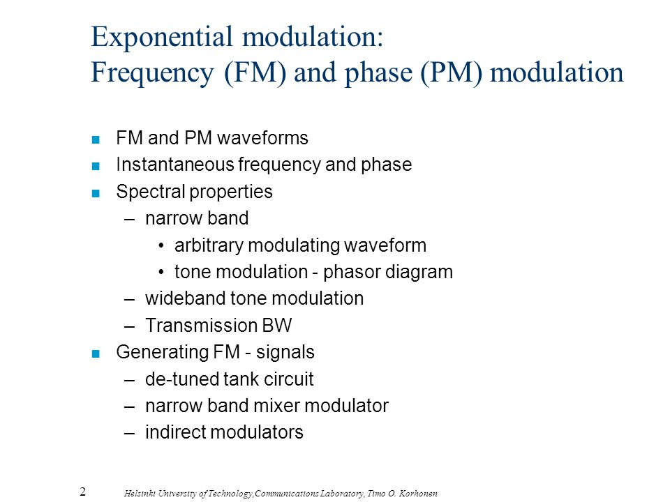 Exponential modulation: Frequency (FM) and phase (PM) modulation