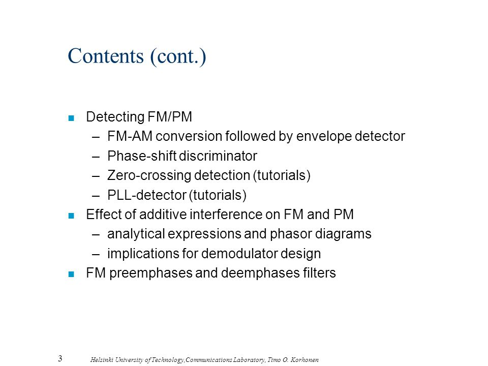 Contents (cont.) Detecting FM/PM