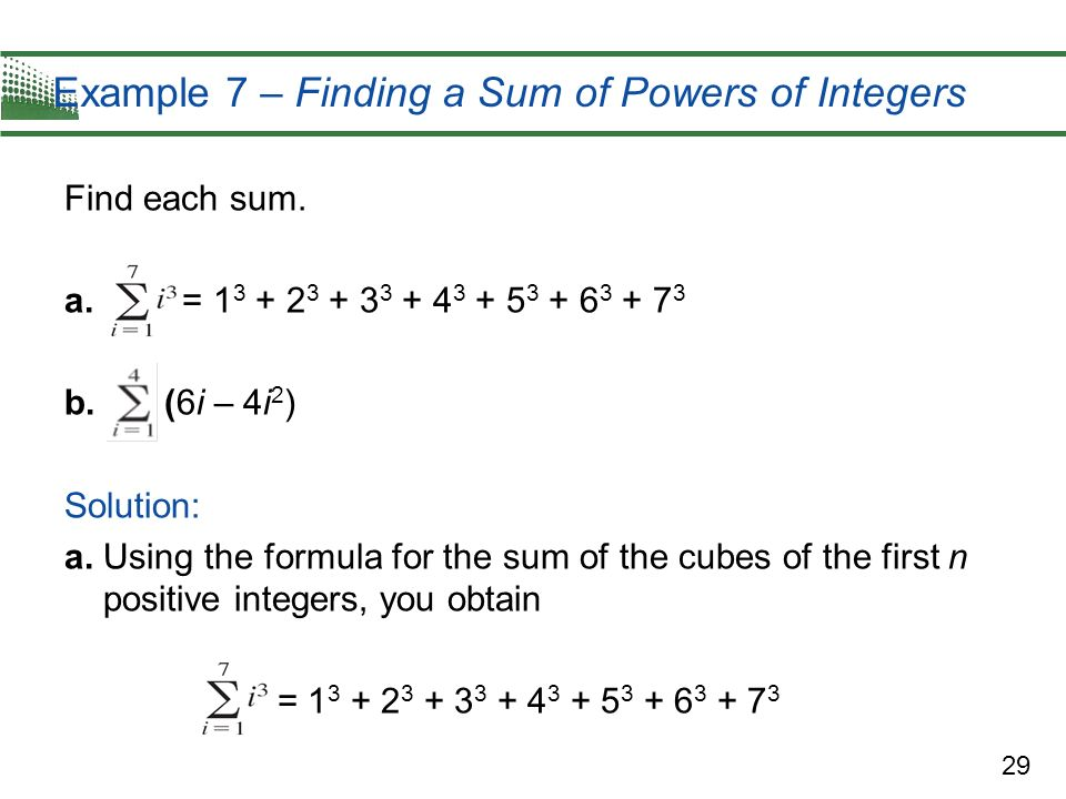 Example 7 – Finding a Sum of Powers of Integers