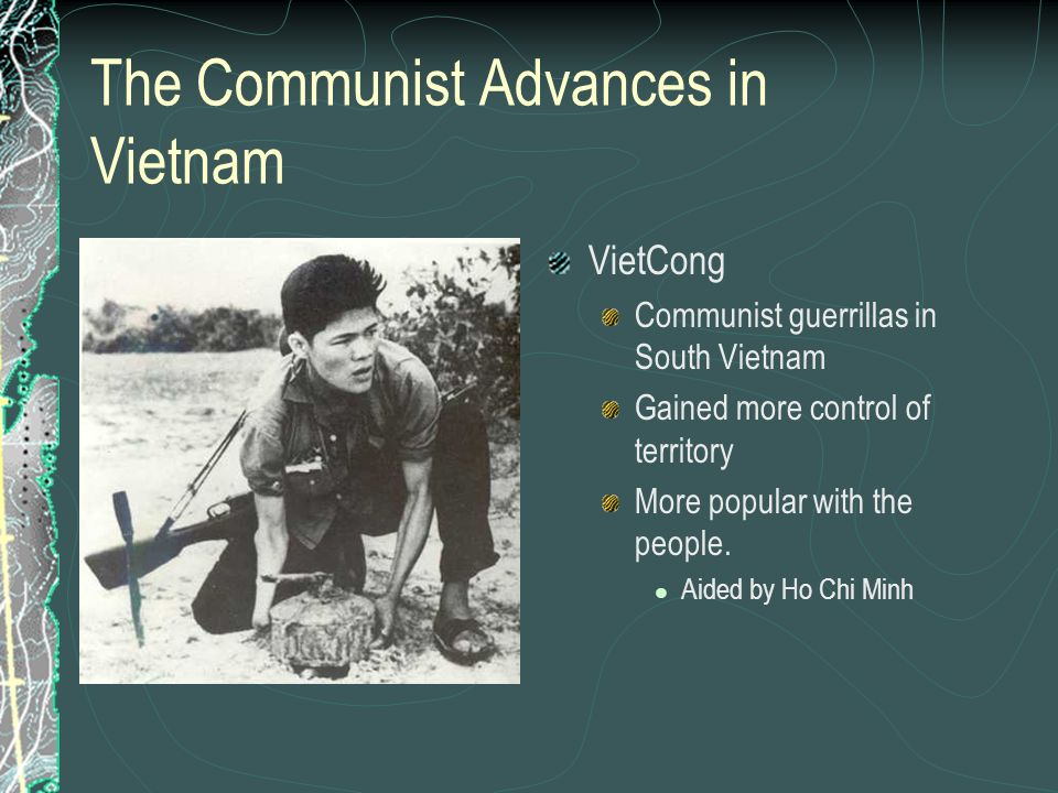 The Communist Advances in Vietnam