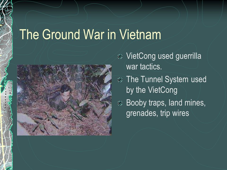 The Ground War in Vietnam