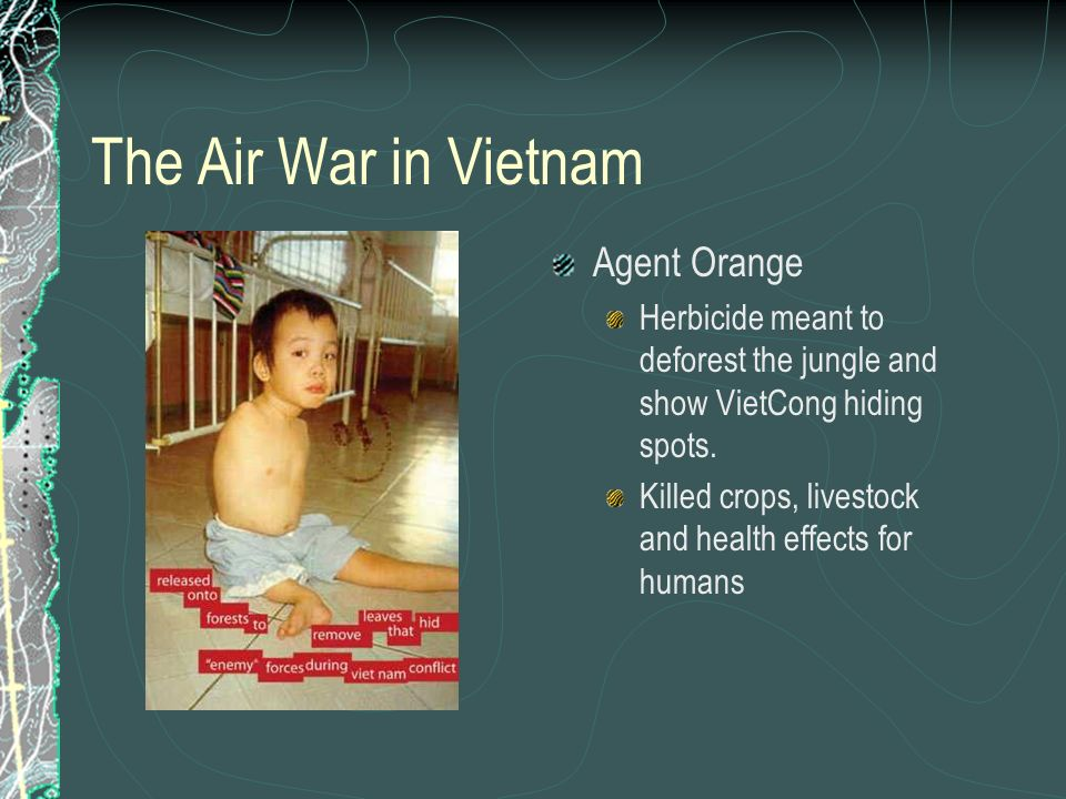 The Air War in Vietnam Agent Orange