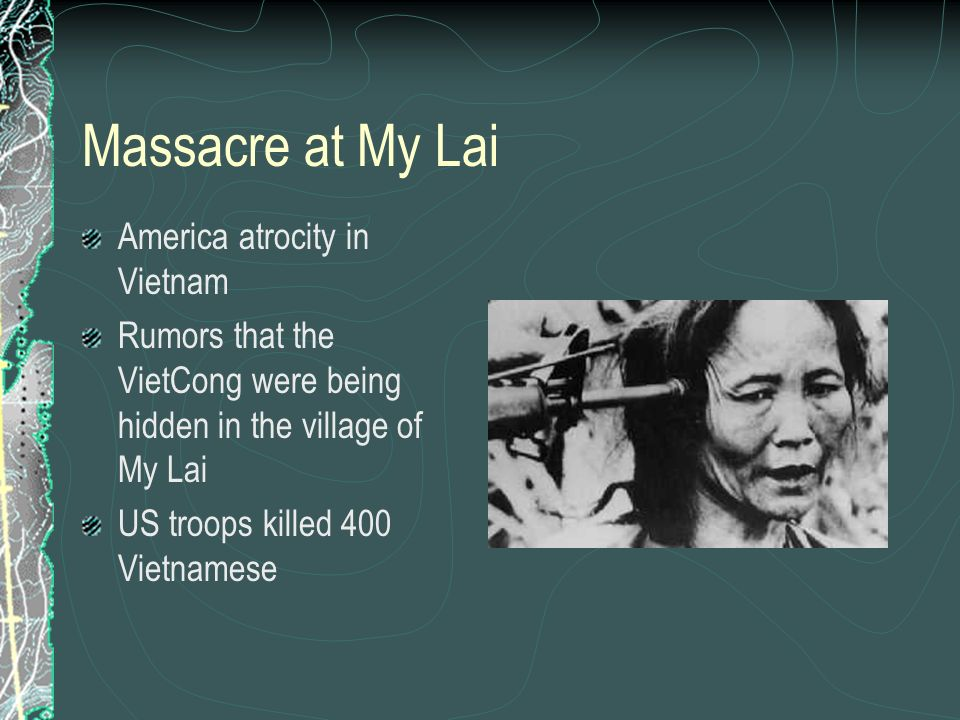 Massacre at My Lai America atrocity in Vietnam