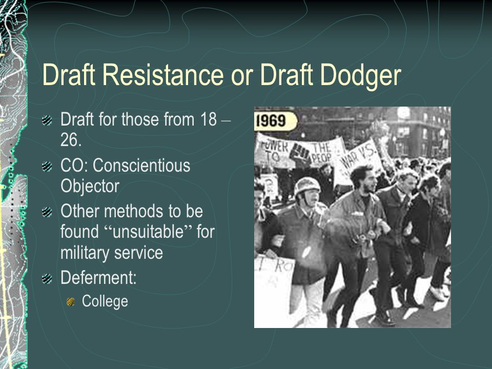 Draft Resistance or Draft Dodger