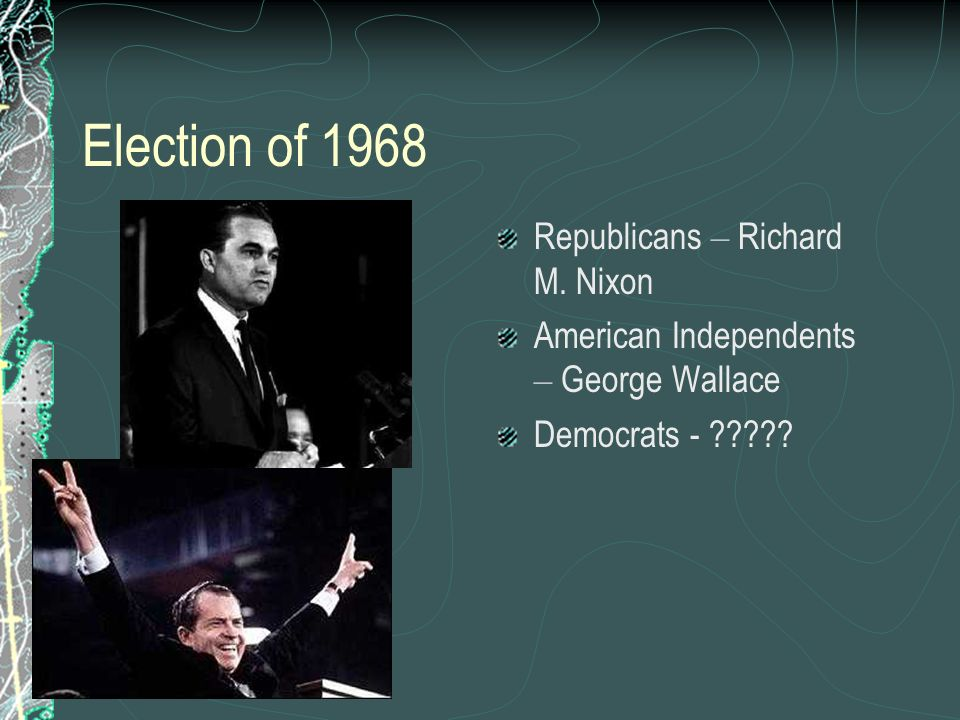 Election of 1968 Republicans – Richard M. Nixon