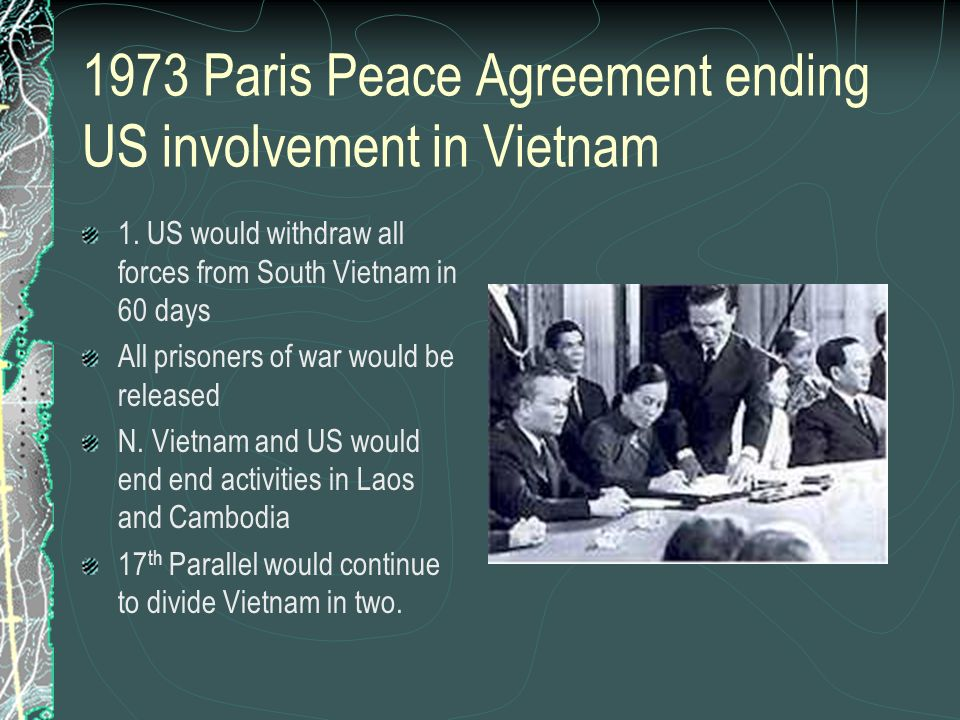 1973 Paris Peace Agreement ending US involvement in Vietnam