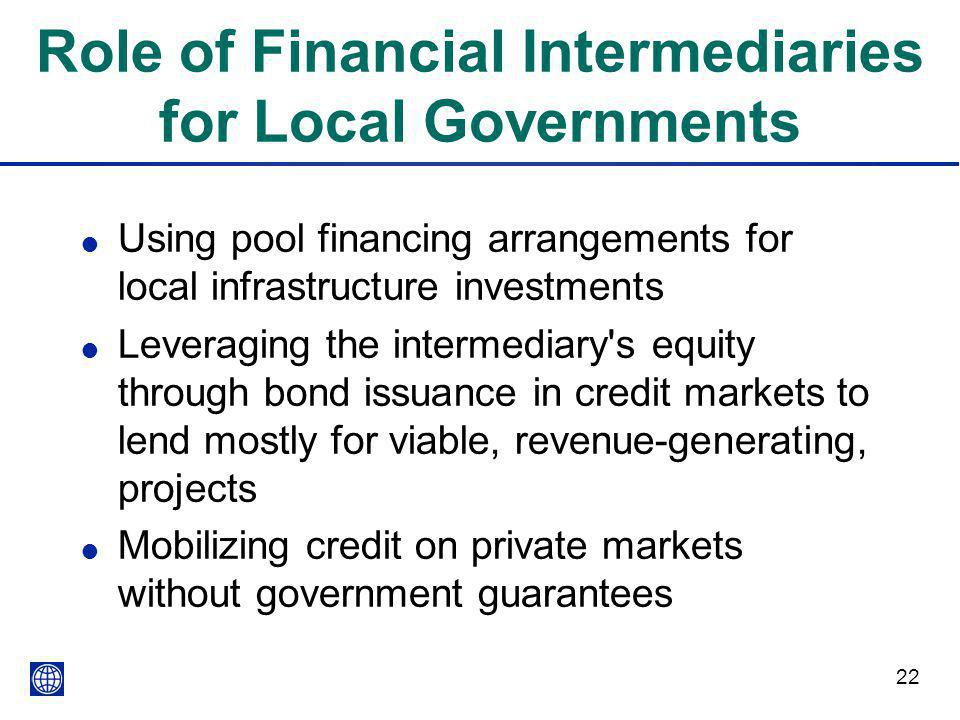 Role of Financial Intermediaries for Local Governments