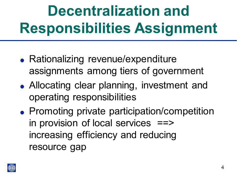 Decentralization and Responsibilities Assignment