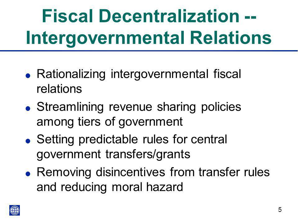 Fiscal Decentralization -- Intergovernmental Relations