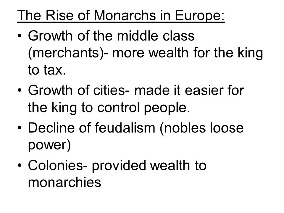 The Rise of Monarchs in Europe: