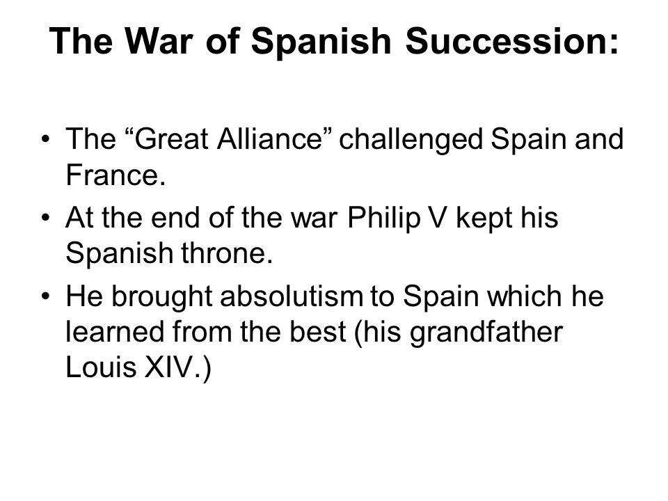 The War of Spanish Succession: