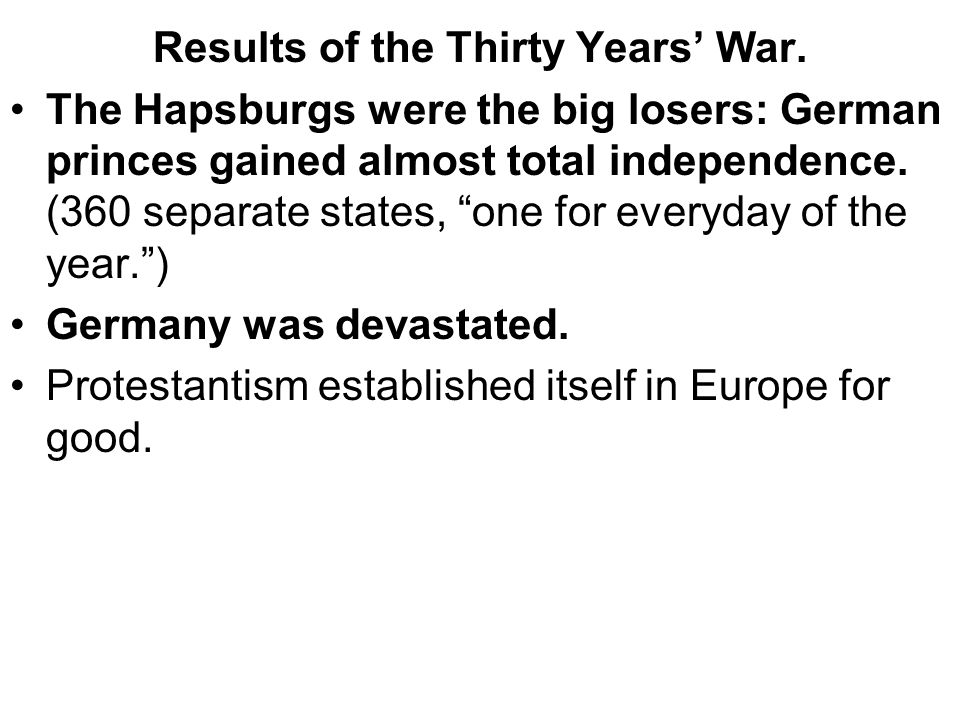 Results of the Thirty Years' War.