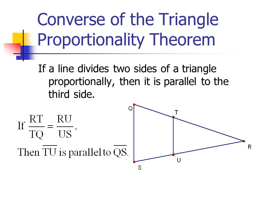 Converse of the Triangle Proportionality Theorem