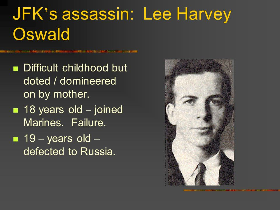 JFK's assassin: Lee Harvey Oswald
