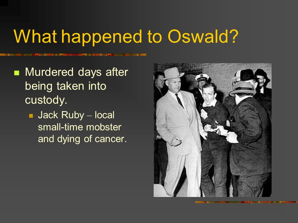 What happened to Oswald
