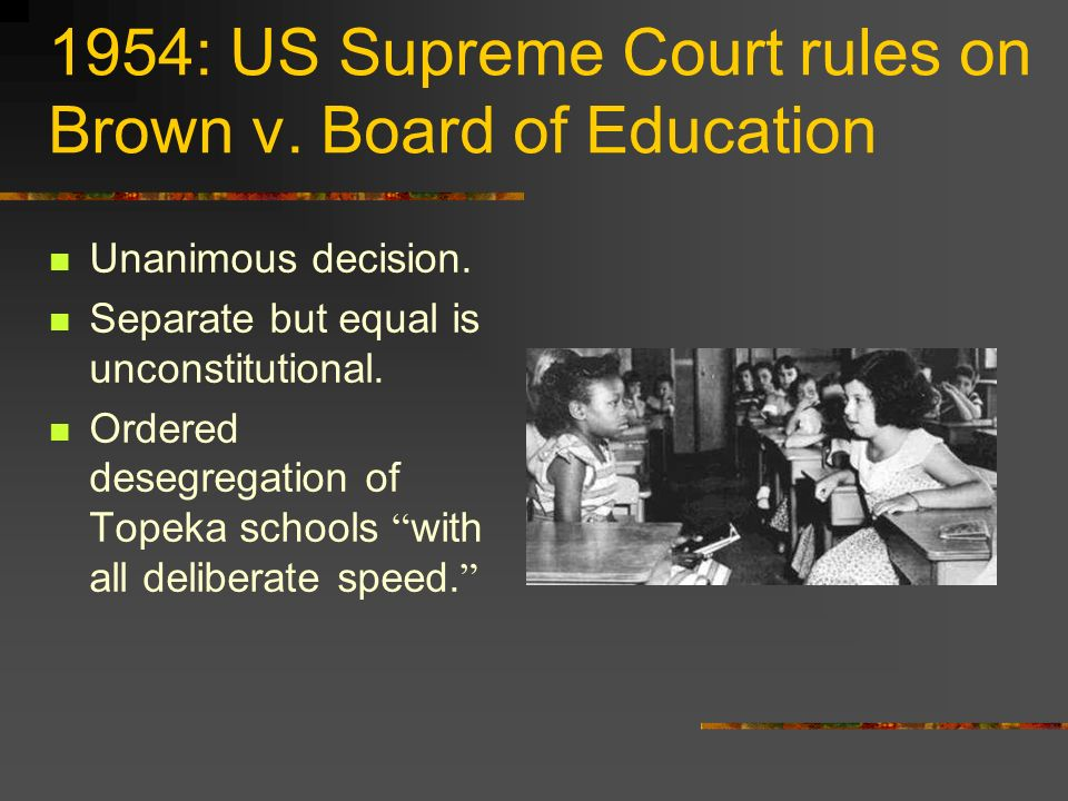 1954: US Supreme Court rules on Brown v. Board of Education